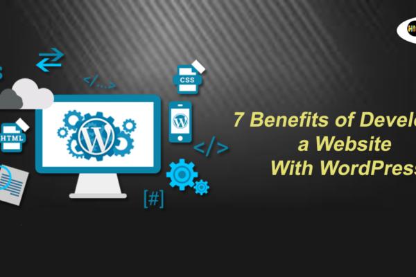 7 WordPress Website Benefits