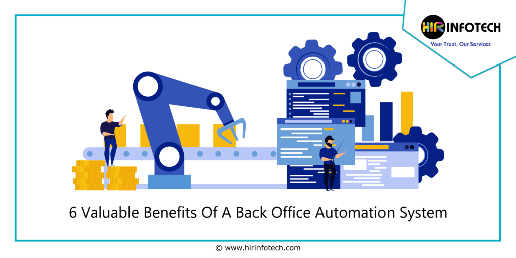 Back Office Automation, Process Automation, Robotics Process Automation, RPA, Big Data