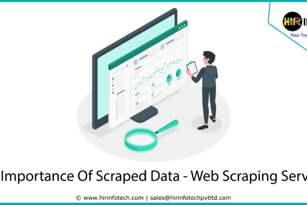 The Importance Of Scraped Data - Web Scraping Services
