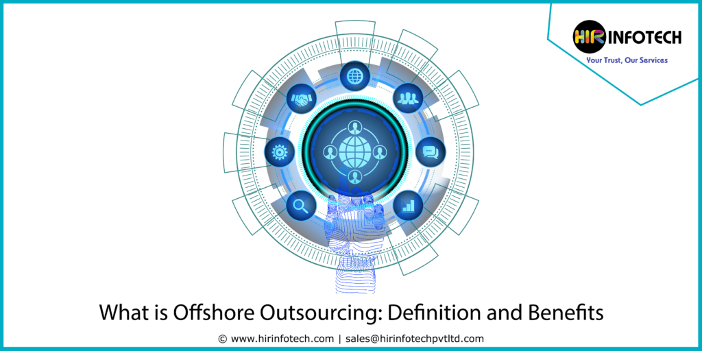What is Offshore Outsourcing?  | Offshore Outsourcing Services
